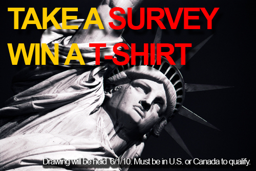 Take A Quick Survey! Win a T-Shirt!